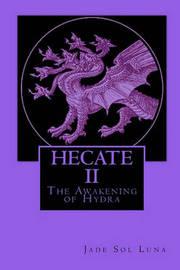 Hecate II by Jade Sol Luna