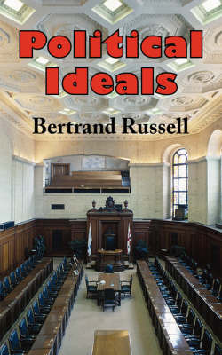 Political Ideals by Bertrand Russell, Earl