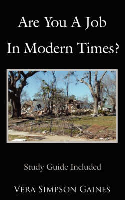 Are You a Job in Modern Times? by Simpson Gaines Vera Simpson Gaines