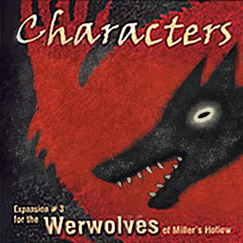 Werewolves of Miller's Hollow - Characters