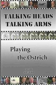 Talking Heads, Talking Arms: Volume 3: Playing the Ostrich image