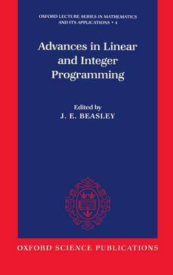 Advances in Linear and Integer Programming by J.E. Beasley