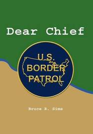 Dear Chief by Bruce R. Sims image