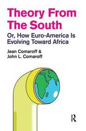 Theory from the South by Jean Comaroff image