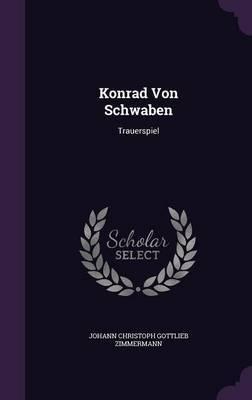 Konrad Von Schwaben by Johann Christoph Gottlieb Zimmermann image