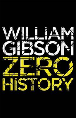 Zero History by William Gibson image