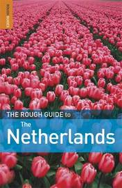 The Rough Guide to The Netherlands by Martin Dunford image