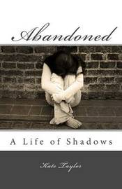 Abandoned by Kate Taylor