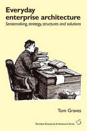 Everyday Enterprise-Architecture by Tom Graves