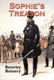 Sophie's Treason by Beverley Boissery image