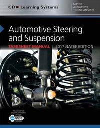 Automotive Steering And Suspension Tasksheet Manual by John Kershaw image