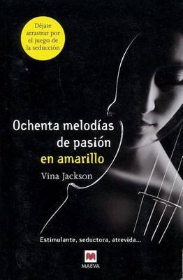 Ochenta Melodias de Pasion en Amarillo by Vina Jackson