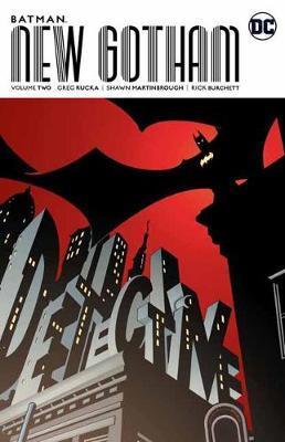 Batman: Volume 2 by Greg Rucka