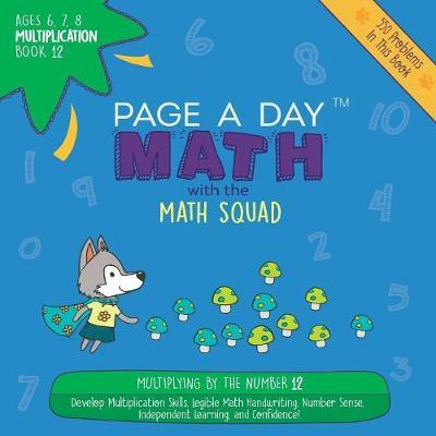 Page a Day Math Multiplication Book 12 by Janice Auerbach