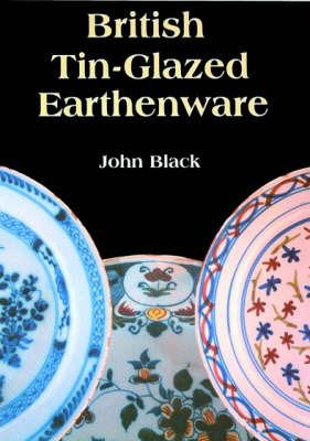 British Tin Glazed Earthenware by John Black image
