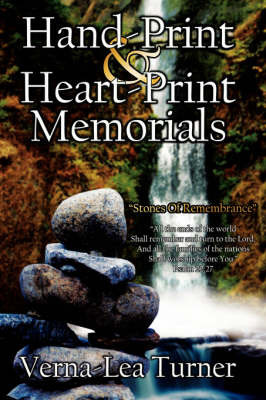 Hand-Print And Heart-Print Memorials by Verna-Lea, Turner