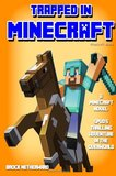 Trapped in Minecraft: Spud's Thrilling Adventure in the Overworld by Brock Netherward