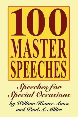 100 Master Speeches by William Homer Ames image