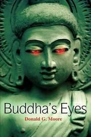 Buddha's Eyes by Donald G Moore image