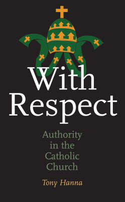 With Respect by Tony Hanna