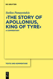 """The Story of Apollonius, King of Tyre"" by Stelios Panayotakis image"