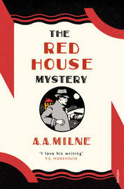 The Red House Mystery by A.A. Milne
