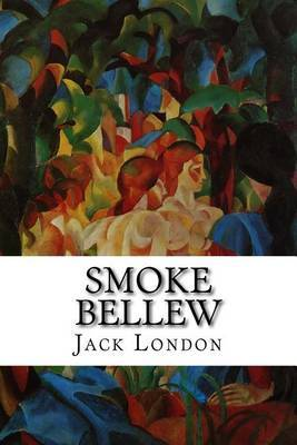 Smoke Bellew by Jack London image