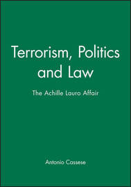 Terrorism, Politics and Law by Antonio Cassese image
