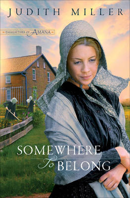 Somewhere to Belong by Judith Miller