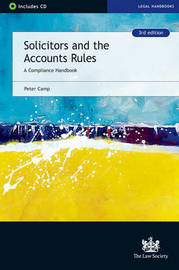 Solicitors and the Accounts Rules by Peter Camp