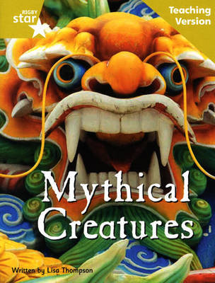 Fantastic Forest Gold Level Non-fiction: Mythical Creatures Teaching Version by Catherine Baker