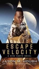 Escape Velocity by Jason M Hough