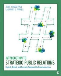 Introduction to Strategic Public Relations by Janis Teruggi Page