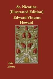 St. Nicotine (Illustrated Edition) by Edward Vincent Heward