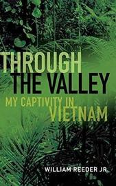 Through the Valley by William Reeder Jr
