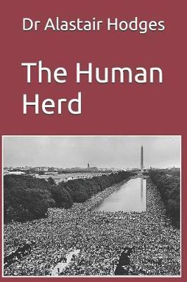 The Human Herd by Alastair Hodges