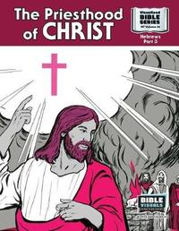 The Priesthood of Christ by R Iona Lyster