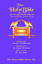 The Holy Bible for the Universal Church: v.1 by George Mathew Lamsa image