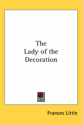 The Lady of the Decoration by Frances Little image