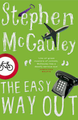 The Easy Way Out by Stephen McCauley