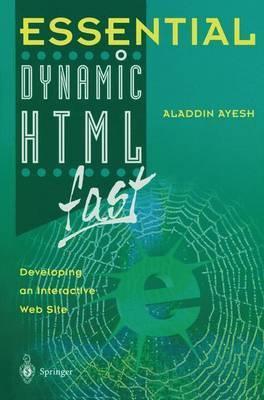 Essential Dynamic HTML fast by Aladdin Ayesh