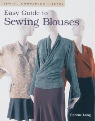 Easy Guide to Sewing Blouses by Connie Long image