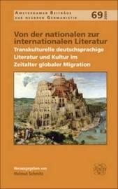 Von der Nationalen zur Internationalen Literatur: Transkulturelle Deutschsprachige Literatur und Kultur im Zeitalter Globaler Migration image