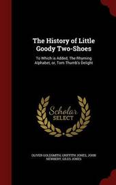 The History of Little Goody Two-Shoes by Oliver Goldsmith