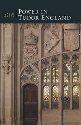 Power in Tudor England by David Loades image