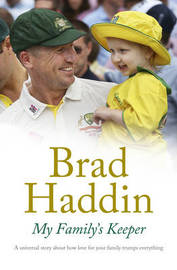 My Family's Keeper by Brad Haddin