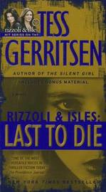 Last to Die (with Bonus Short Story John Doe) by Tess Gerritsen image
