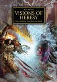 The Horus Heresy: Visions of Heresy by Alan Merrett