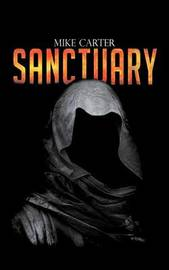 Sanctuary by Mike Carter