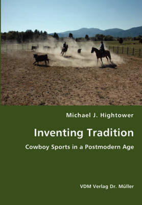 Inventing Tradition by Michael J. Hightower image